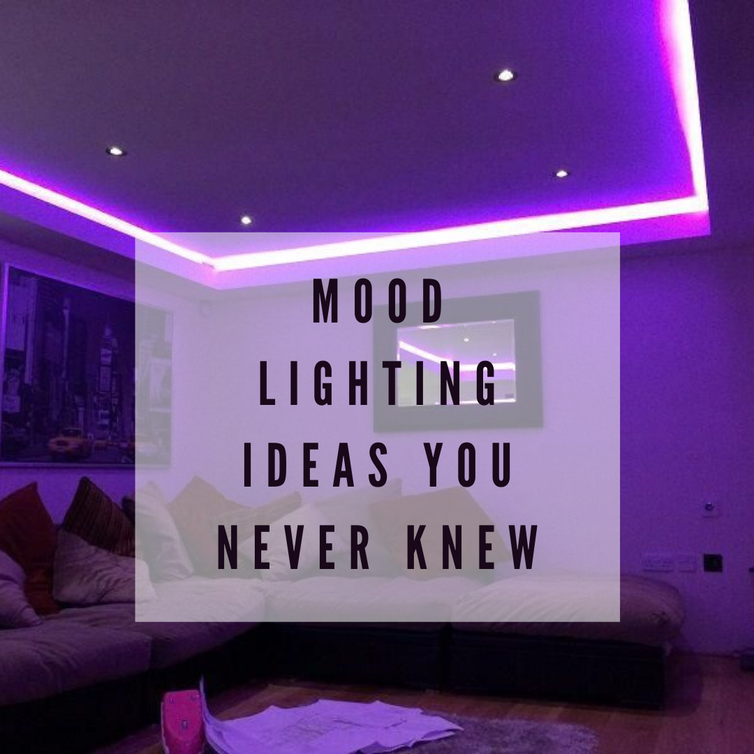 Mood Lighting Ideas You Never Knew Light Atelier